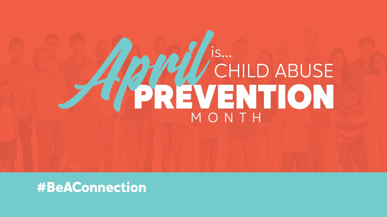 April Is Child Abuse Prevention Month Promotional Image